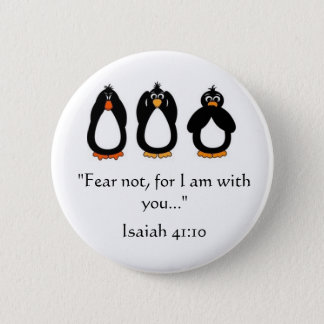 Fear Not ! 6 Cm Round Badge