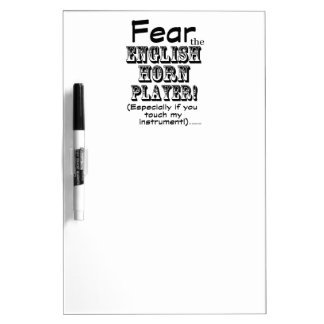 Fear The English Horn Player Dry Erase Whiteboards