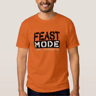 Feast Mode - Level: Thanksgiving Funny Tee