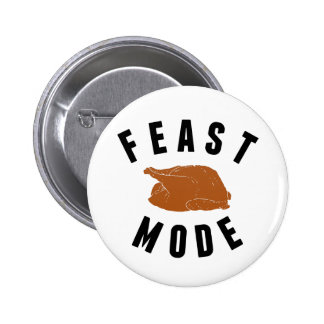 Feast Mode | Thanksgiving 6 Cm Round Badge