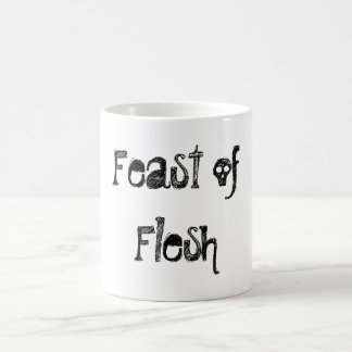 Feast of Flesh Coffee Mugs