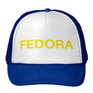 FEDORA fun slogan trucker hat