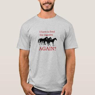 Feed horses T-Shirt
