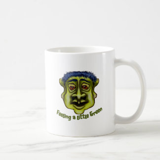 Feeling A Little Green Coffee Mug