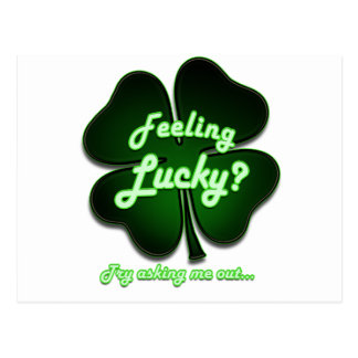Feeling Lucky? Try asking me out Postcard
