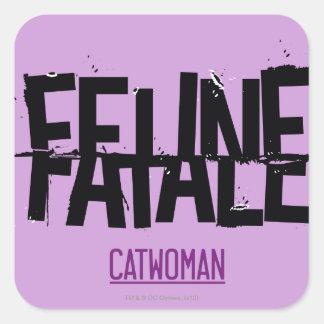 Feline Fatale Square Sticker