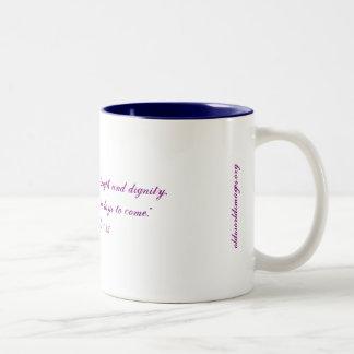 """Female Strength & Dignity"" Coffee/Tea Mug"