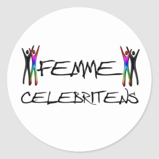 Femme Celebrity Classic Round Sticker