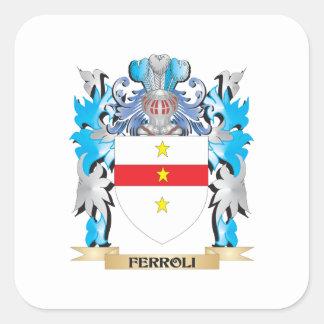Ferroli Coat of Arms - Family Crest Square Sticker