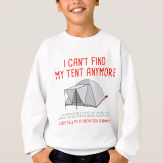 Festival i can't find my tent sweatshirt