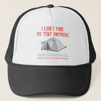 Festival i can't find my tent trucker hat
