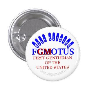 FGMOTUS BILL CLINTON FIRST GENTLEMAN (GM) of U.S. 3 Cm Round Badge