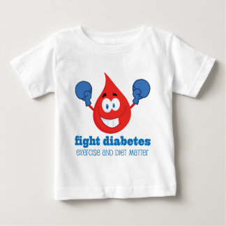 Fight Diabetes Diet and Exercise Baby T-Shirt
