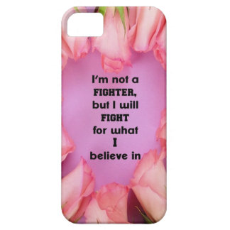 Fight for what you believe iPhone 5 cover