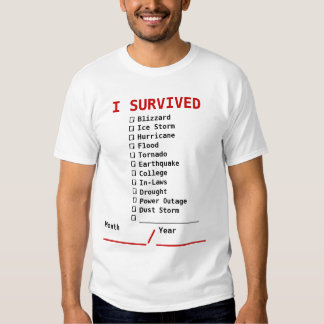 Fill in the blank Disaster Survival Shirt