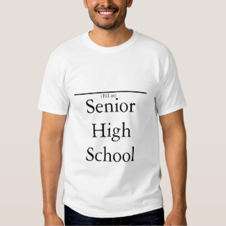 (fill in the blank)high school senior pride t shirt
