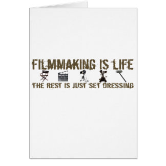Filmmaking is Life Note Card