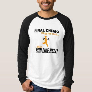 Final Chemo Run Like Hell - Leukaemia T-Shirt