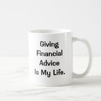 Financial Advice Is My Life - Funny PFA Quote Coffee Mug