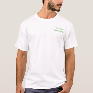 financial knowledge T-Shirt