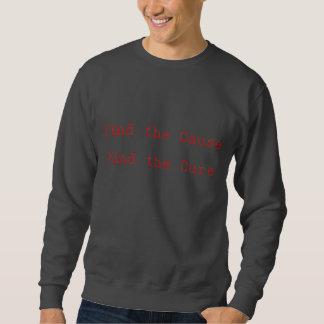 Find the cause sweatshirt