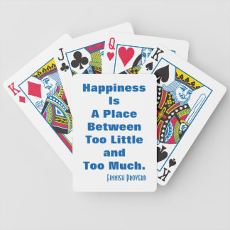 Finnish Proverb Happiness is a place Playing Cards