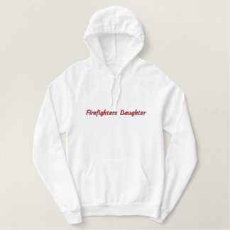 Firefighters Daughter-hoodie Embroidered Hoodie