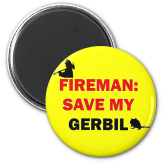 Fireman Save My Gerbil 6 Cm Round Magnet