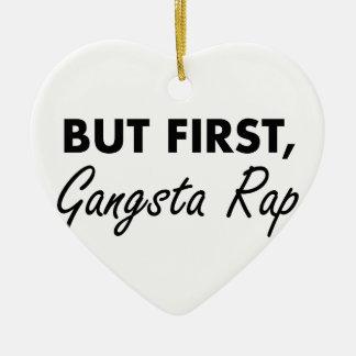 First Gangsta Rap Christmas Ornament