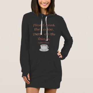 First I Drink the Coffee Dress