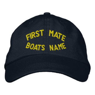 First mate with your boats name embroidered hats