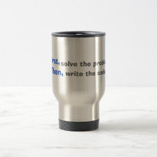 First, solves the problem. Then, write the code. Coffee Mugs