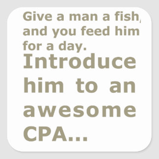 Fish for a day or Awesome CPA Square Sticker
