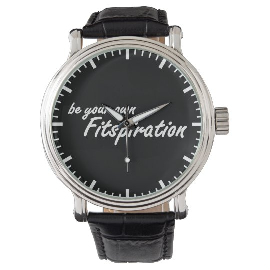 Fitness Inspiration - Be Your Own Fitspiration Watches