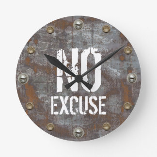 Fitness Trainer No Excuse Rusty Metal Motivational Round Clock