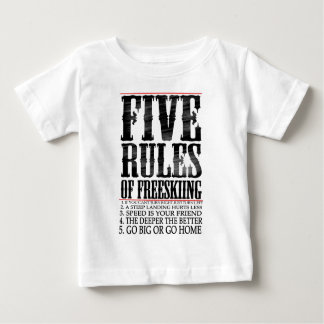 five rules of freeskiing baby T-Shirt