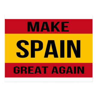 Flag of Spain - Make Spain Great Again Postcard