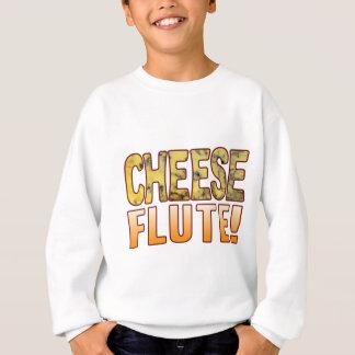 Flute Blue Cheese Sweatshirt