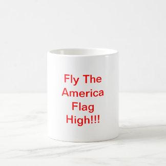 Fly The America Flag High!!! Basic White Mug