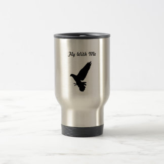 Fly with me stainless steel travel mug