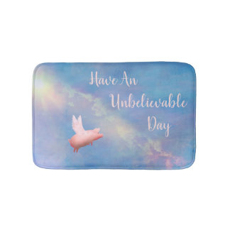 Flying Pig-Have An unbelievable Day Bath Mat