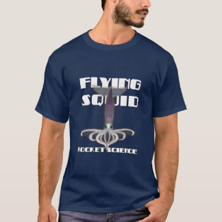 flying squid - rocket science T-Shirt