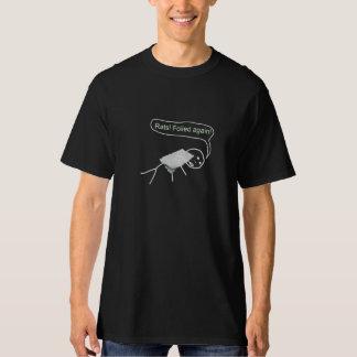 Foiled Again T-shirts