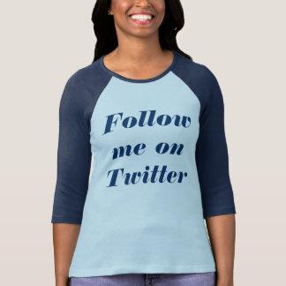 Follow me on Twitter T-Shirt