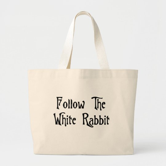 Follow The White Rabbit Large Tote Bag