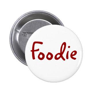 Foodie 6 Cm Round Badge
