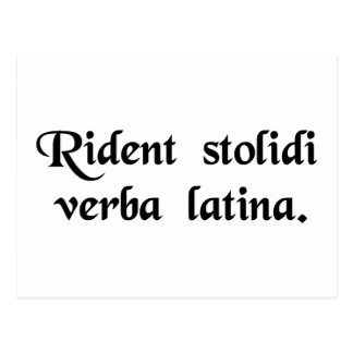 Fools laugh at the Latin language. Postcard