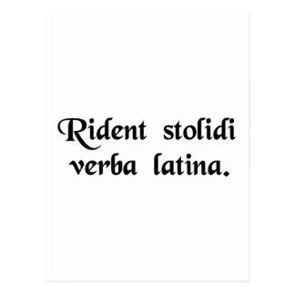 Fools laugh at the Latin language Postcard