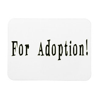 For Adoption Premium Flexi Magnet