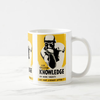 For Greater Knowledge Coffee Mug